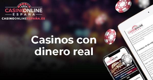 Casinos con dinero real