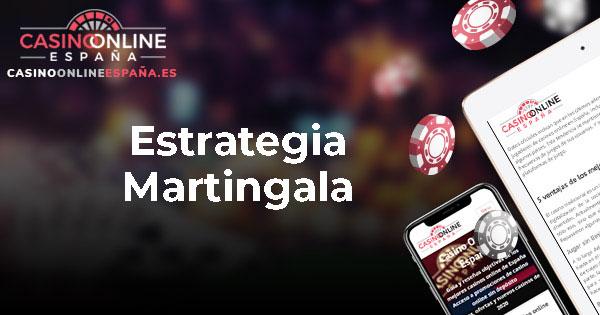Estrategia Martingala