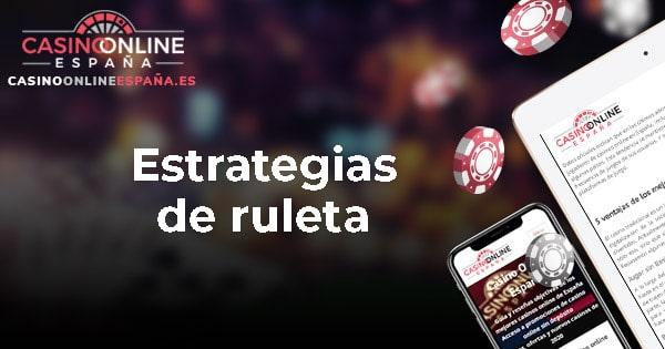 Estrategias de ruleta