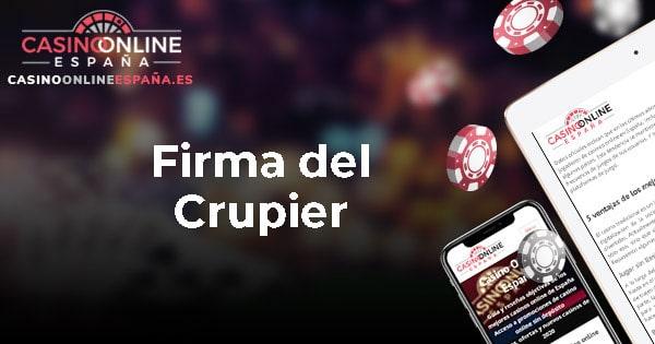 Firma del Crupier